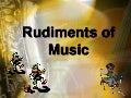 Rudiments of music