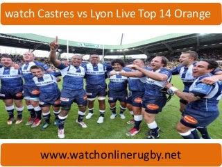 Streaming-live-Castres vs Lyon-live-14 Orange