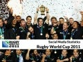 Rugby world cup 2011 social media summary