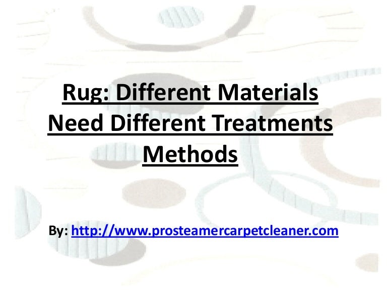 Different Techniques For Different Rug Material