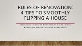 Rules of renovation Reviews 4 tips to smoothly flipping a house