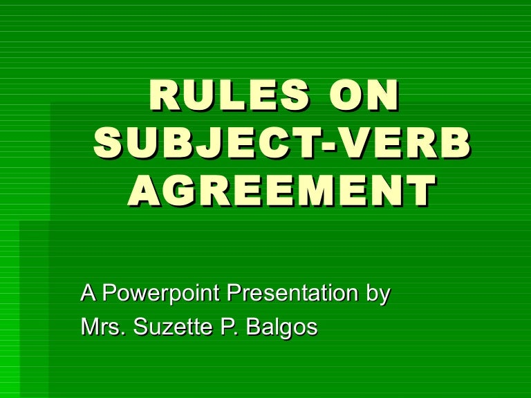 Rules On Subject Verb Agreement