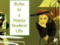 Rules to A Happy Student Life