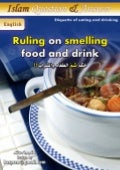Ruling On Smelling Food And Drink