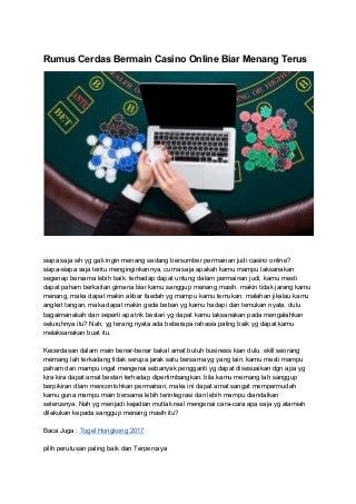 Rumus cerdas bermain casino online biar menang terus