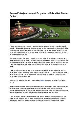 Rumus pekerjaan jackpot progressive dalam slot casino online