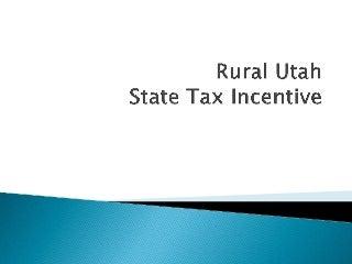 Rural Utah Tax Incentive