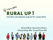 Rural up - Innovative participation program for young fellow