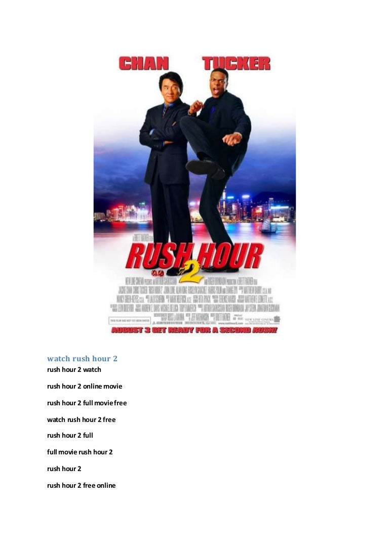 Rush hour 2 full movie online.