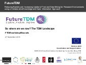 So where are we now? The TDM landscape