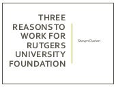 Three Reasons to Work for Rutgers University Foundation