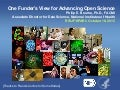 One Funder's View for Advancing Open Science