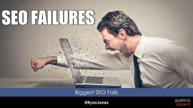 SEO Failures