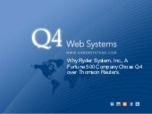 Why Ryder System, Inc., A F500 Company Chose Q4 over Thomson.