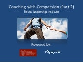 How to Coach Employees with Compassion (Part 2)