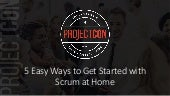 Stacey Ackerman - 5 Easy Ways to Get Started with Scrum at Home