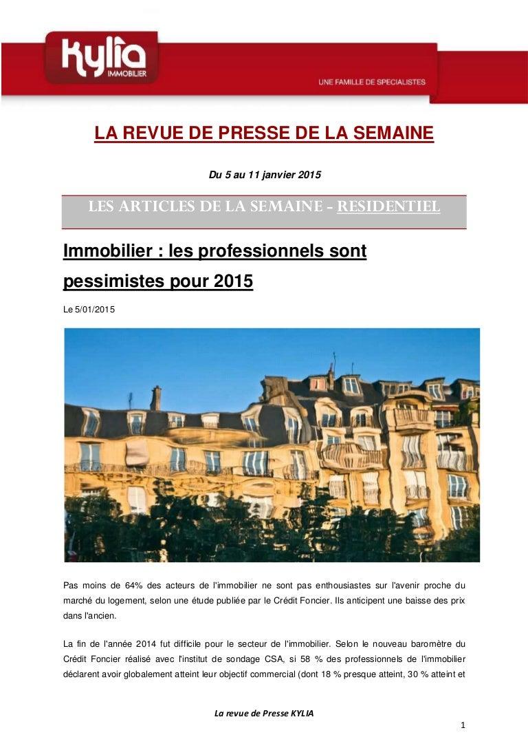 S2 Revue De Presse Kylia Semaine Du 5 Au 11 Janvier 2015