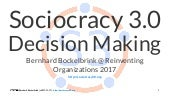 Sociocracy 3.0 - Decision Making (Reinventing Organizations, Sofia 2017)