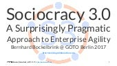 Sociocracy 3.0 - A Surprisingly Pragmatic Approach to Enterprise Agility