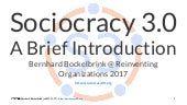 Sociocracy 3.0 - A Brief Introduction (Reinventing Organizations, Sofia 2017)