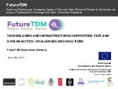 Technologies and infrastructures supporting text and data analytics: Challenges and Solutions