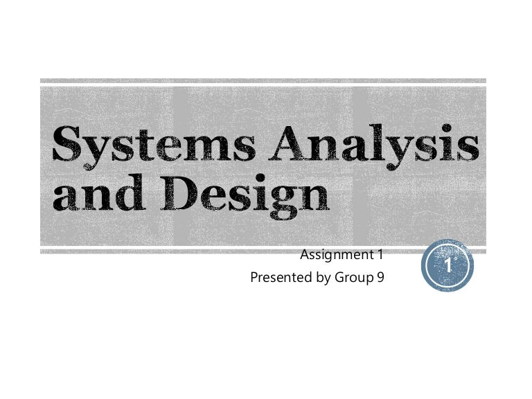 Systems Analysis And Design Assignment 1