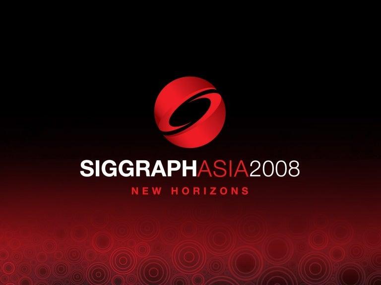 SIGGRAPH Asia 2008 Modern OpenGL