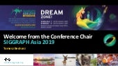 SIGGRAPH Asia 2019 Opening Ceremony