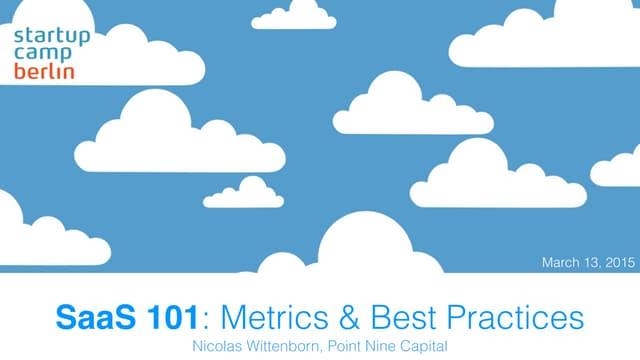 SaaS 101: Metrics & Best Practices