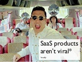SaaS products aren't viral