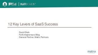 12 Key Levers of SaaS Success