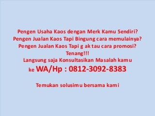 Kaos Game Online - WA/Hp 0812-3092-8383 - Evanka