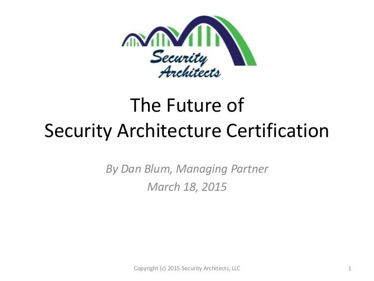 The Future Of Security Architecture Certification