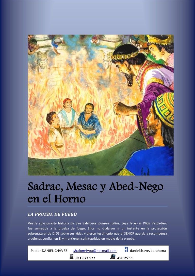 Sadrac, Mesac y Abed Nego en el Horno de Fuego