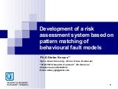 Development of a risk assessment system based on pattern matching of behavioural fault models