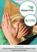 Safeguarding Everyone - Protecting Children, Young People & Adults at Risk, E-learning Pathway Courses, Pathway Group