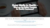 Social media in health--what are the safety concerns for health consumers?