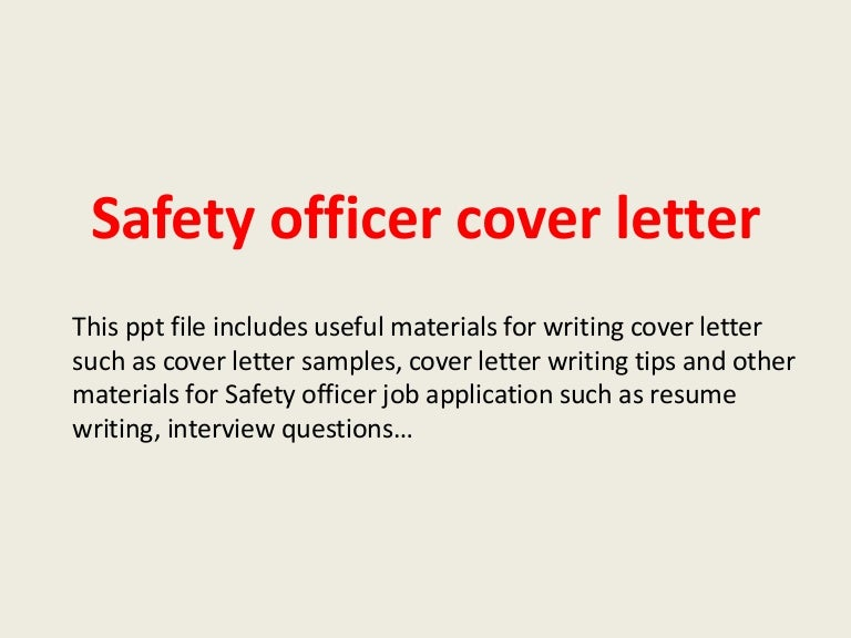 safetyofficercoverletter-140224002052-phpapp02-thumbnail-4 Application Letter For Job As Store Keeper on short sample cover, hotel receptionist, heartfelt cover, fax cover, formal cover, best cv, hr cover, fresh graduate, draft cover, writing simple, human resource, english teachers,