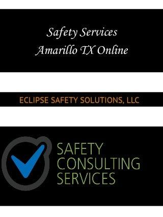 Safety Services Amarillo TX Online