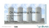 On Augmenting Patients