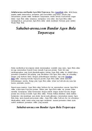 Sahabat arena.com bandar agen bola terpercaya