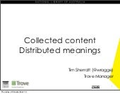Collected Content / Distributed Meanings