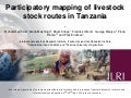 Participatory mapping of livestock stock routes in Tanzania