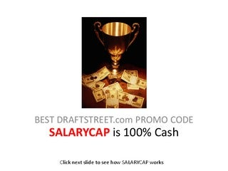 SALARYCAP is Best Draftstreet Promo Code (Recruiting Code) - Most Cash Bonus on Deposit Allowed