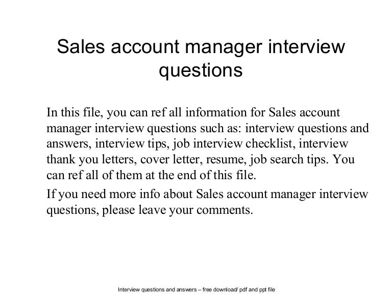 salesaccountmanagerinterviewquestions-140616025050-phpapp02-thumbnail-4.jpg?cb=1402887098
