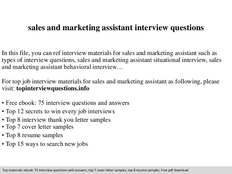 Sales and marketing assistant interview questions