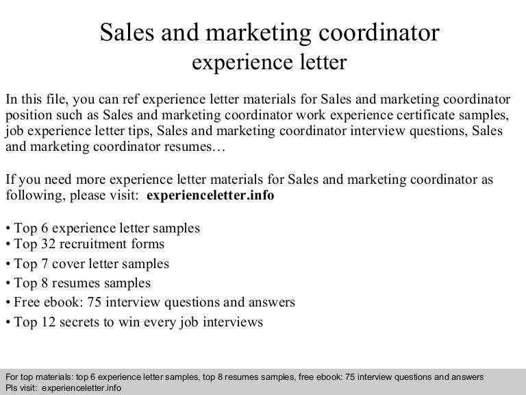 salesandmarketingcoordinatorexperienceletter 140822105039 phpapp01 thumbnail 4jpgcb1408704655 - Marketing Coordinator Interview Questions And Answers