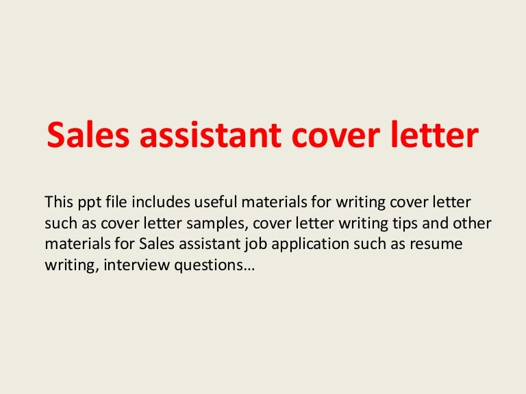 salesassistantcoverletter140224002111phpapp01thumbnail4jpgcb 1393201294 – Sample Cover Letter Sales Assistant