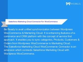 Salesforce Marketing Cloud For WooCommerce
