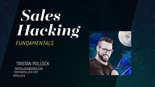 Sales Hacking Fundamentals